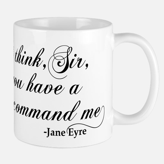 Jane Eyre No Right To Command Me Mug