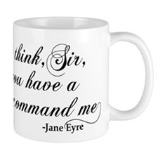 Jane Eyre No Right To Command Me Small Small Mug