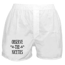 Observe The Niceties Boxer Shorts