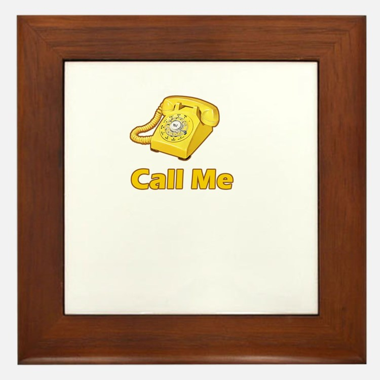 call me Framed Tile