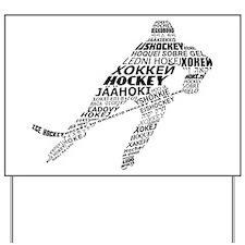 Hockey Languages Typography Yard Sign
