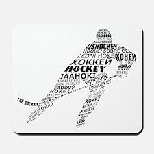 Hockey Languages Typography Mousepad