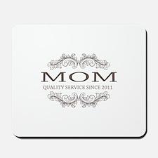 Mom 2011 - Vintage Quality Service Mousepad