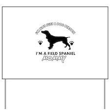 Field Spaniel dog breed designs Yard Sign