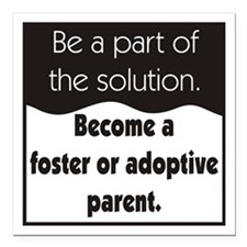"""Foster Care and Adoption Square Car Magnet 3"""" x 3"""""""