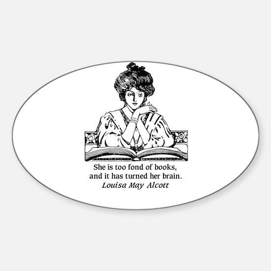 Too Fond of Books (LM Alcott) Sticker (Rectangular