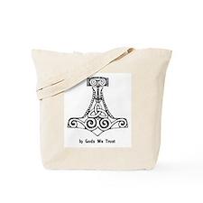 In Gods We Trust Tote Bag