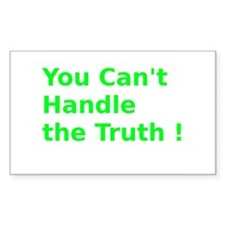 You Can't Handle the Truth ! Decal