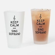 Keep Calm Sing Soprano Drinking Glass