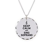 Keep Calm Sing Soprano Necklace