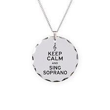 Keep Calm Sing Soprano Necklace Circle Charm