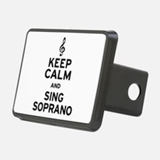 Keep Calm Sing Soprano Hitch Cover
