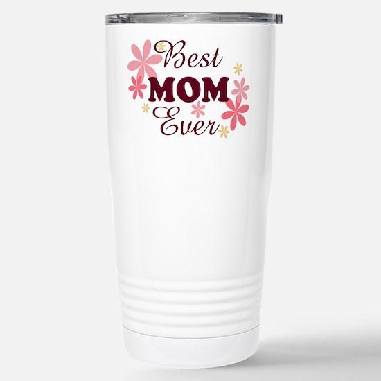 Best Mom Ever fl 1.2 Stainless Steel Travel Mug