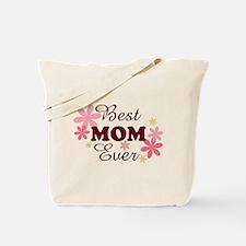 Best Mom Ever fl 1.2 Tote Bag