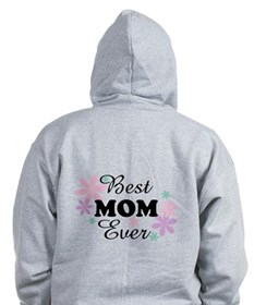 Best Mom Ever fl 1.3 Zip Hoodie