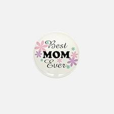 Best Mom Ever fl 1.3 Mini Button (100 pack)
