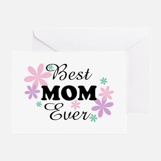 Best Mom Ever fl 1.3 Greeting Card