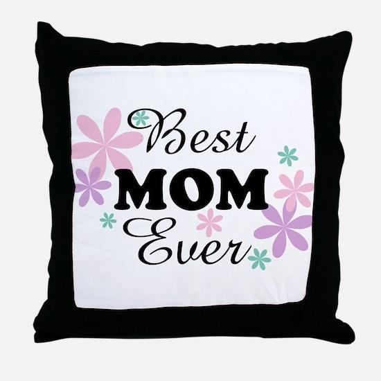 Best Mom Ever fl 1.3 Throw Pillow