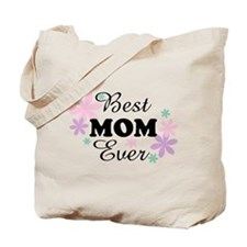 Best Mom Ever fl 1.3 Tote Bag