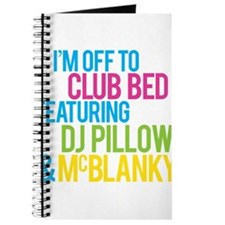 Im Off To Club Bed With DJ Pilllow and McBlanky Jo
