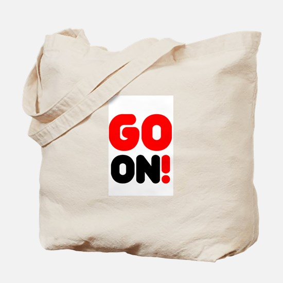 GO ON! Tote Bag