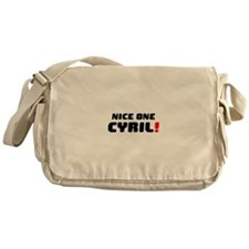 NICE ONE CYRIL! Messenger Bag