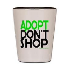 ADOPT DONT SHOP - green Shot Glass