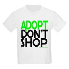 ADOPT DONT SHOP - green T-Shirt