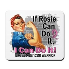 If Rosie Can Do It Breast Cancer Mousepad