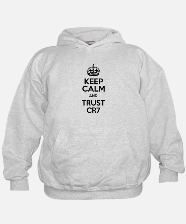 Keep Calm and Trust CR7 Hoodie