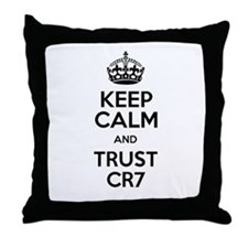 Keep Calm and Trust CR7 Throw Pillow