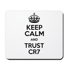 Keep Calm and Trust CR7 Mousepad