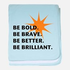 Be Bold Be Brilliant baby blanket
