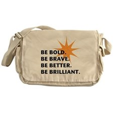 Be Bold Be Brilliant Messenger Bag