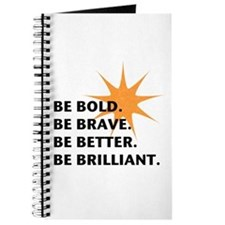 Be Bold Be Brilliant Journal