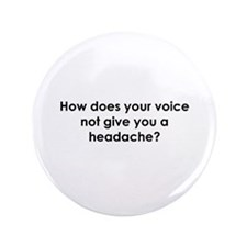 "How Does Your Voice... 3.5"" Button"