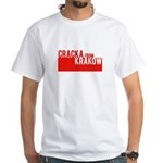Cracka from Krakow White T-Shirt