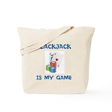 BLACKJACK IS MY GAME Tote Bag