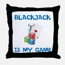 BLACKJACK IS MY GAME Throw Pillow