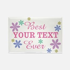 PERSONALIZE Best Ever Rectangle Magnet