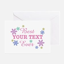 PERSONALIZE Best Ever Greeting Card