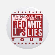 Red Lips White Lies Ornament (Round)