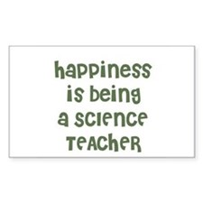 Happiness is being a SCIENCE Sticker (Rectangular