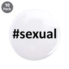 "Hashtag #Sexual 3.5"" Button (10 pack)"