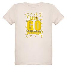 Lets Go Bananas T-Shirt