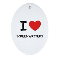 I love screenwriters Oval Ornament