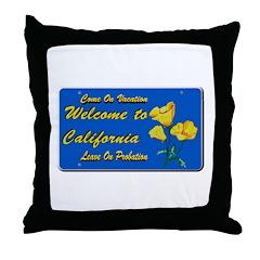 Welcome to California Throw Pillow