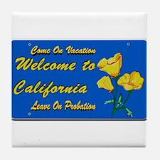 Welcome to California Tile Coaster