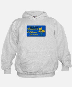 Welcome to California Hoodie