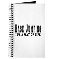 Base Jumping It's A Way Of Life Journal